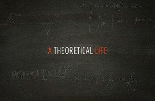 A Theoretical life – teaser